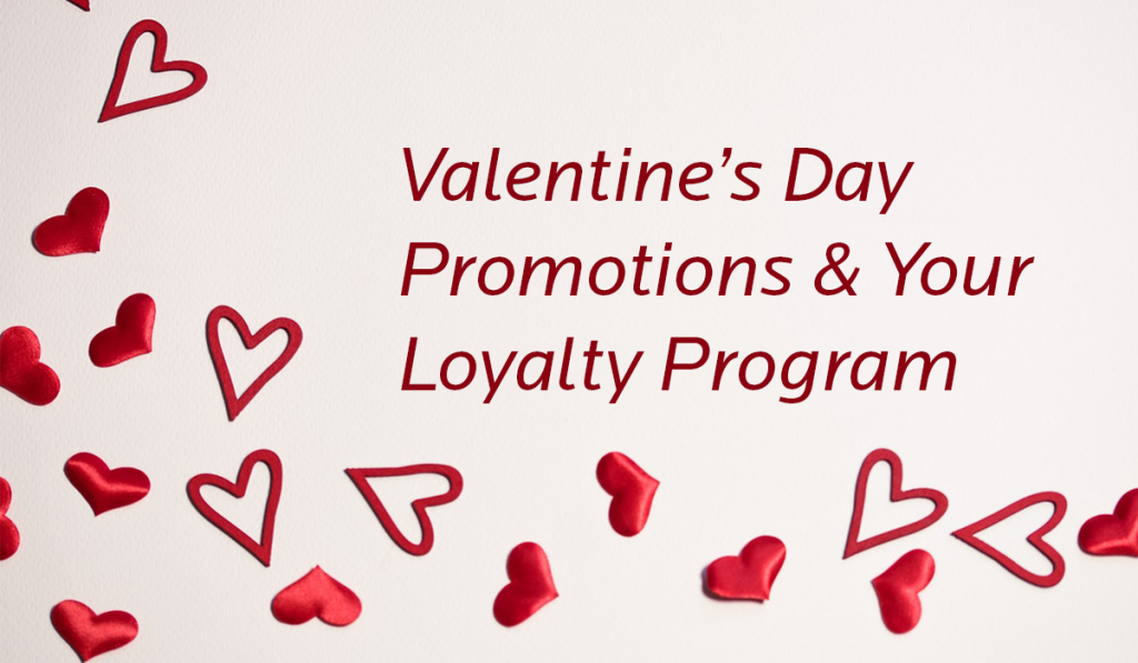 valentine's day loyalty program